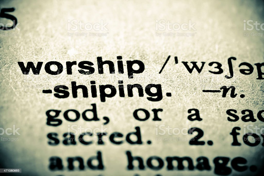 Definition: Worship royalty-free stock photo