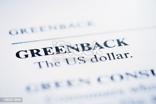 In a list of business and financial terms, 'Greenback'' is defined.
