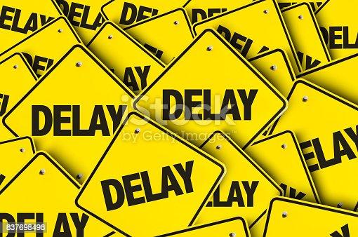 Delay sign