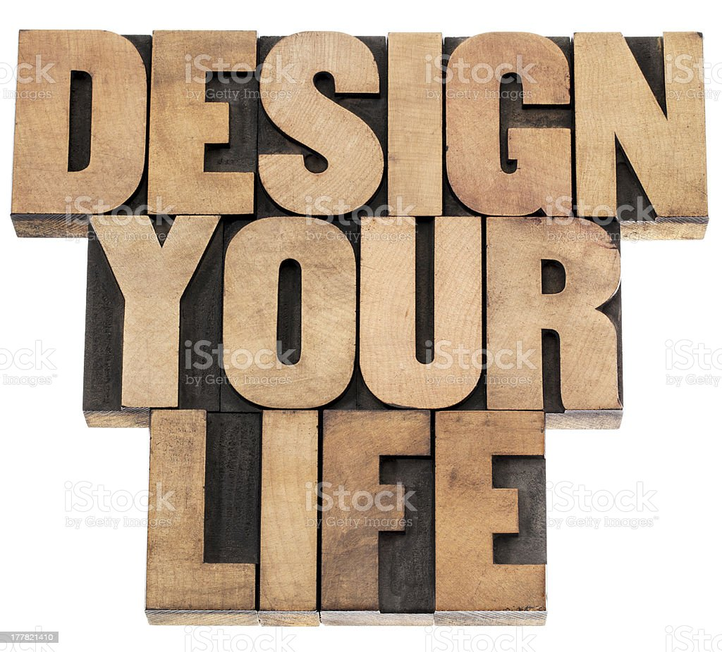 design your life concept royalty-free stock photo