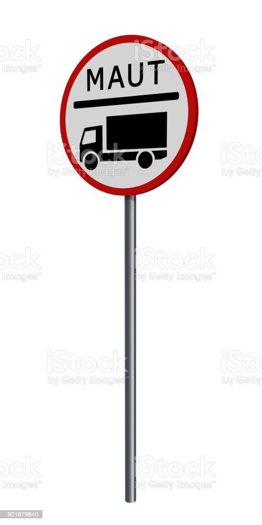 Deutsche Verkehrszeichen: LKW-Maut, Auf Weiß Isoliert. – Foto
