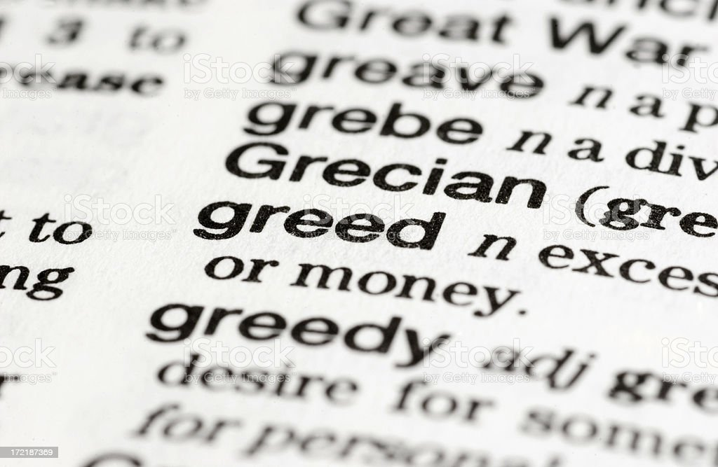 Dictionary Definition: Greed royalty-free stock photo