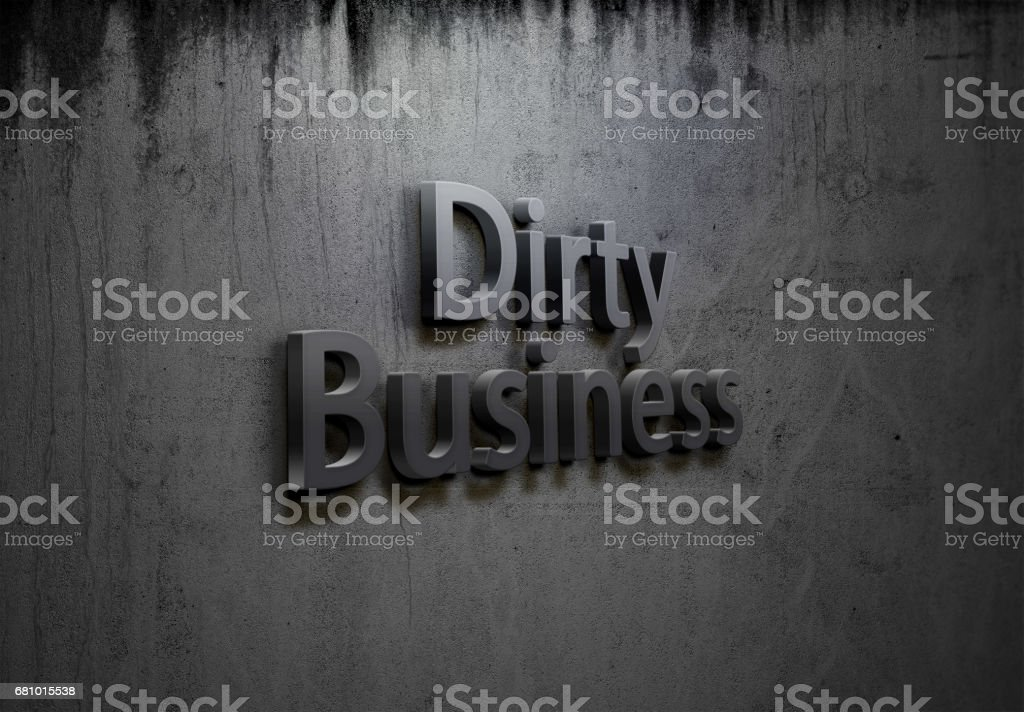 Dirty Business Sign on Mouldy Concrete Wall stock photo
