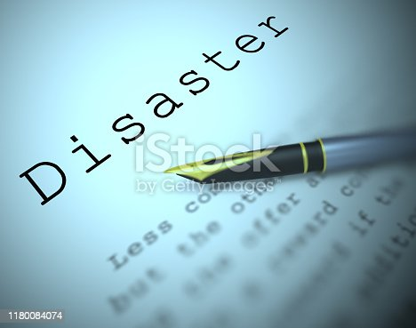 Disaster definition means calamity and misfortune.  An emergency causing bad fortune and sorrow - 3d illustration
