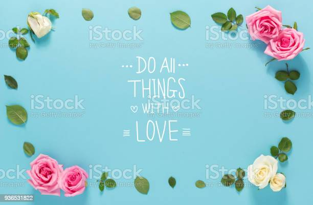 Do all things with love message with roses and leaves picture id936531822?b=1&k=6&m=936531822&s=612x612&h=deqz0d iskkterc3jszrn7fzfh7zaaxuysood 8njoo=