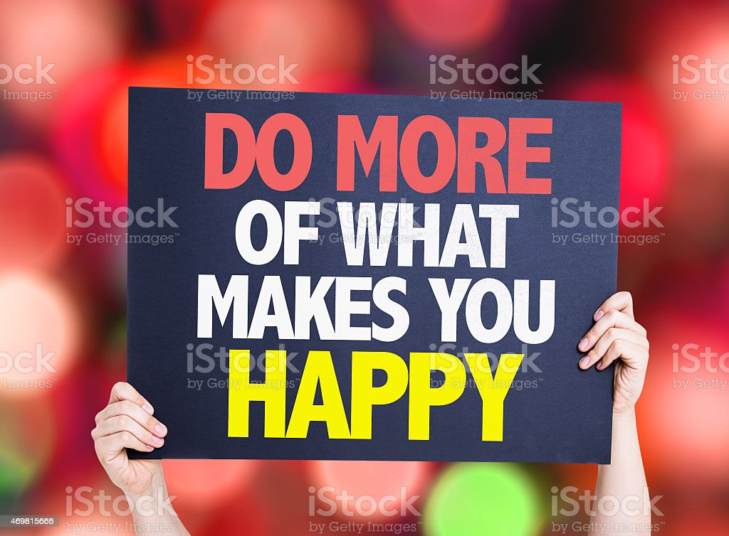 Do More Of What Makes You Happy card with bokeh stock photo