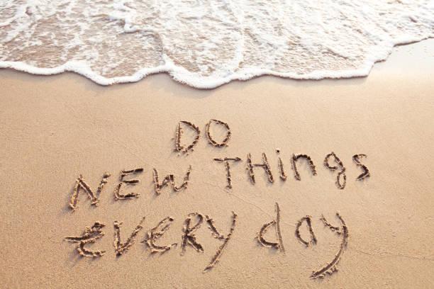 do new things every day - das leben genießen zitate stock-fotos und bilder