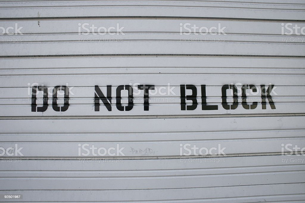 Do Not Block royalty-free stock photo