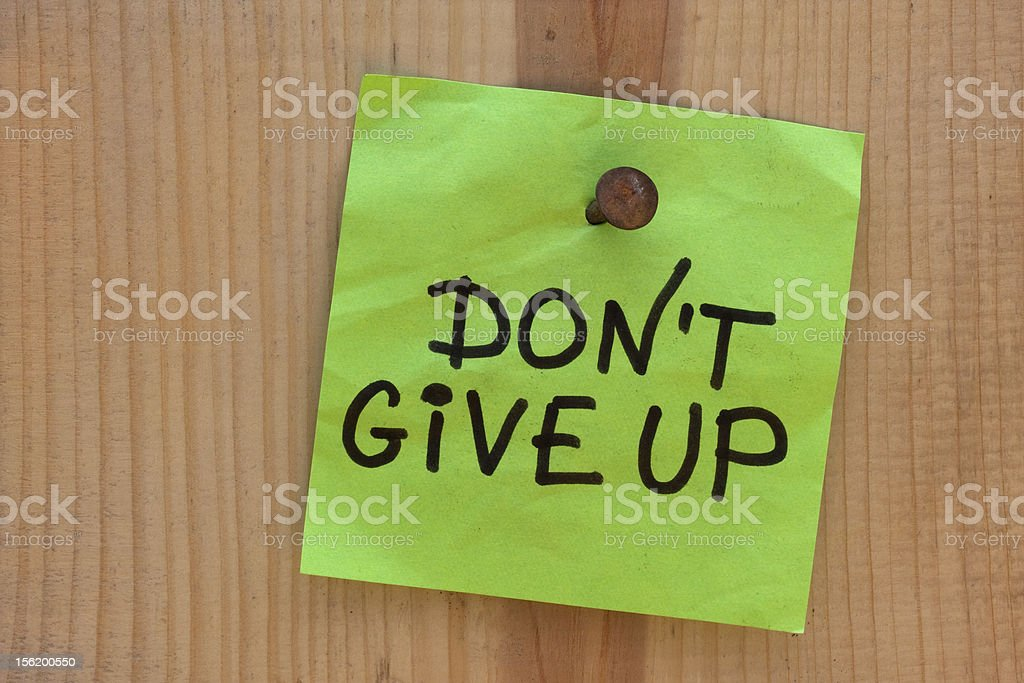do not give up - motivational reminder royalty-free stock photo