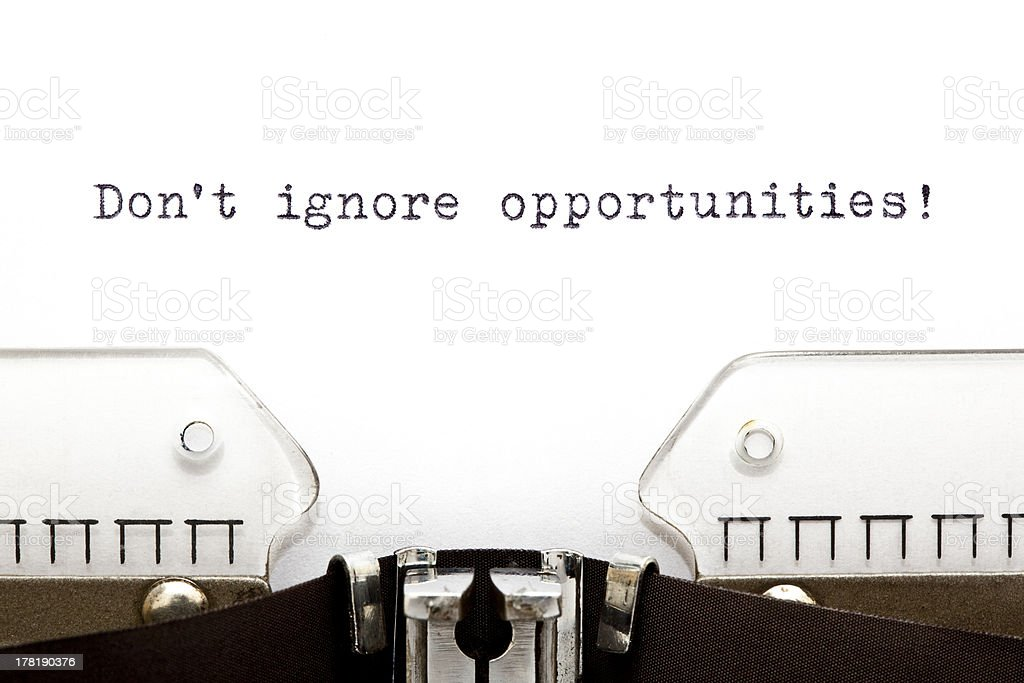 Do Not Ignore Opportunities Typewriter royalty-free stock photo