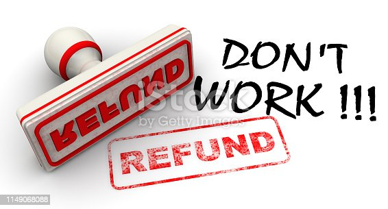 1181637623istockphoto Do not work! Refund. Seal and imprint 1149068088