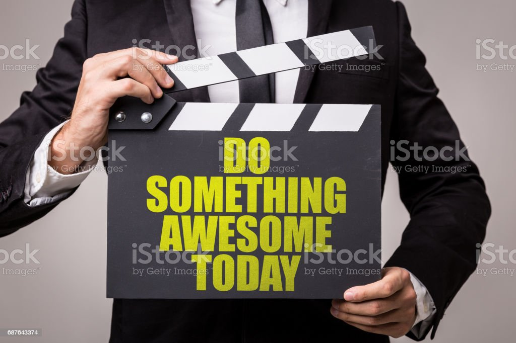 Do Something Awesome Today stock photo