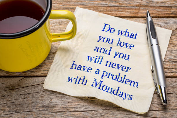 do what you love and ... napkin note - monday motivation stock photos and pictures