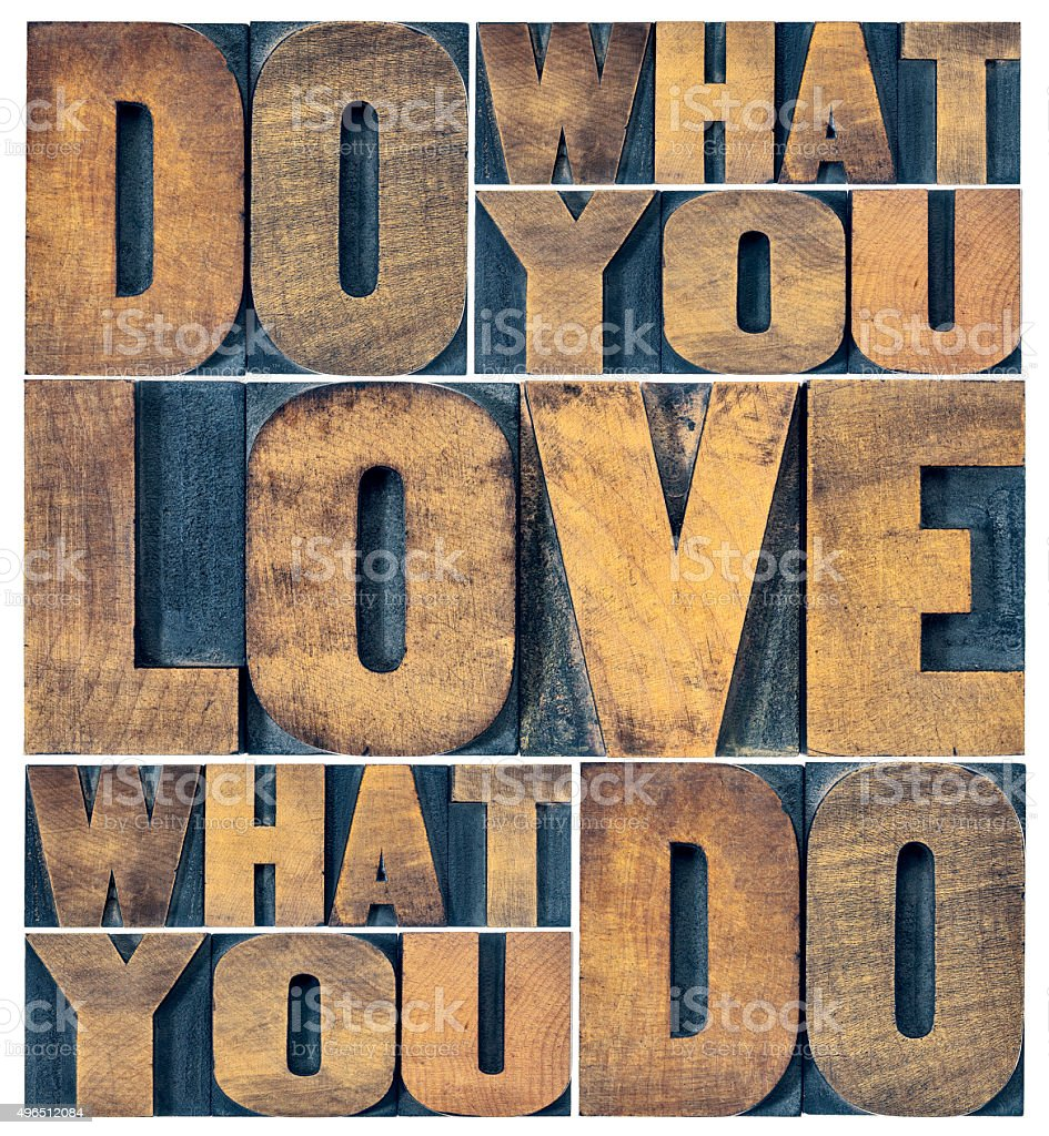 do what you love word abstract stock photo