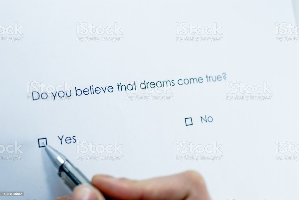 Do you believe that dreams come true? stock photo