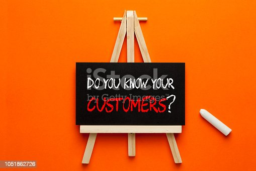 istock Do You Know Your Customers 1051862726