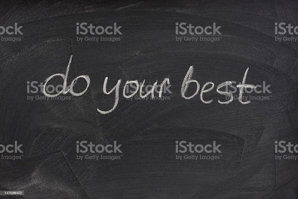 do your best motivational phrase on blackboard royalty-free stock photo