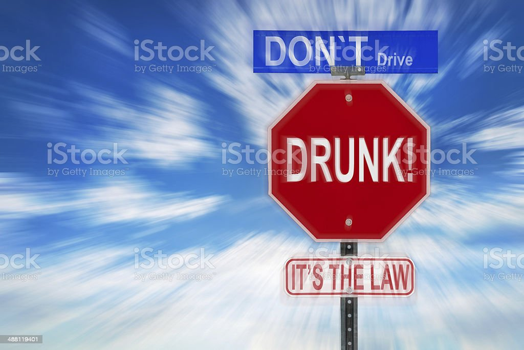 Don't Drive Drunk It's The Law stock photo