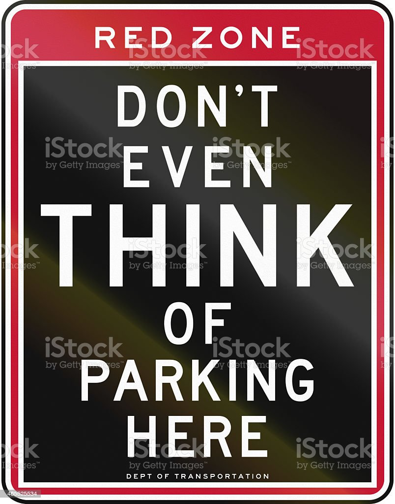 Dont Even Think Of Parking Here stock photo