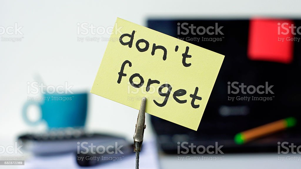 Don't forget memo stock photo