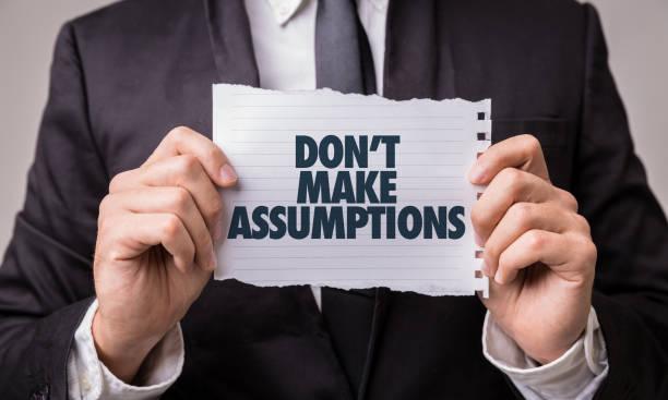Don't Make Assumptions stock photo