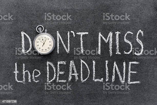 Dont miss deadline picture id471597236?b=1&k=6&m=471597236&s=612x612&h=pve8jlfctfcm7vqvthovic9eqwp9ka7tuju wluznsu=