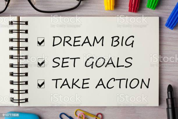 Dream big set goal take action written in notebook picture id910711608?b=1&k=6&m=910711608&s=612x612&h=kumu80qk gukaets 1opyrbydubkblzw uqvg  yrtq=