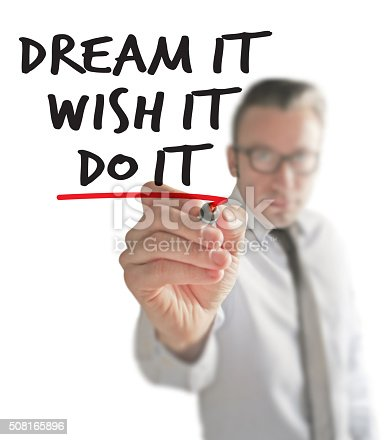 istock Dream it, wish it, do it. 508165896