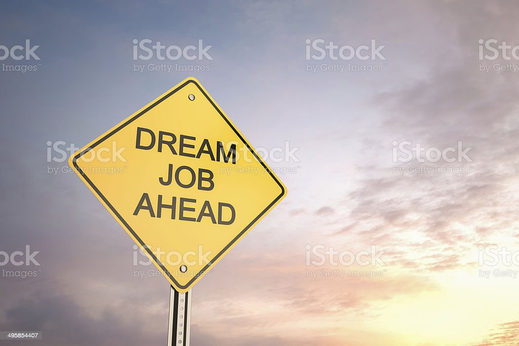 Dream Job Ahead stock photo