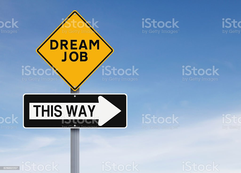 Dream Job This Way stock photo