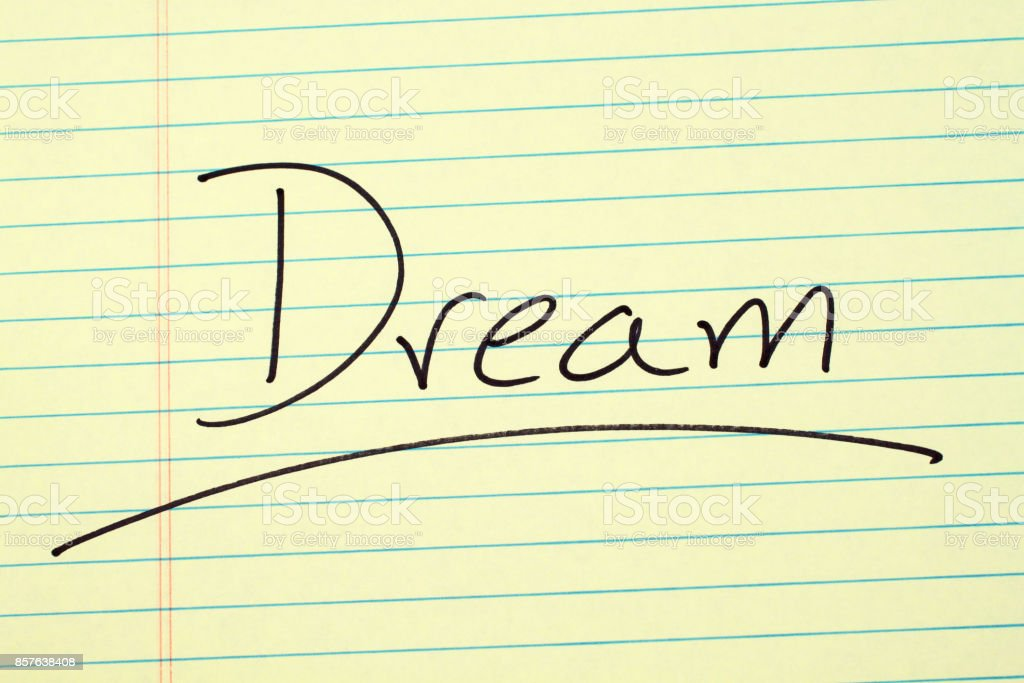 Dream On A Yellow Legal Pad stock photo