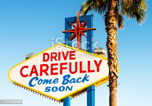 istock Drive Carefully, Come Back Soon - rear of the Welcome to Las Vegas sign 1141453765
