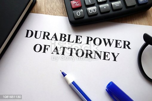istock Durable power of attorney document 1081651130