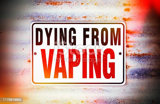 Dying From Vaping Sign