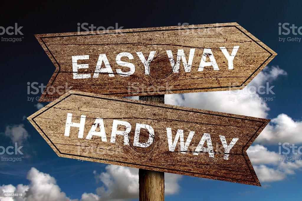 Easy Way And Hard Way stock photo