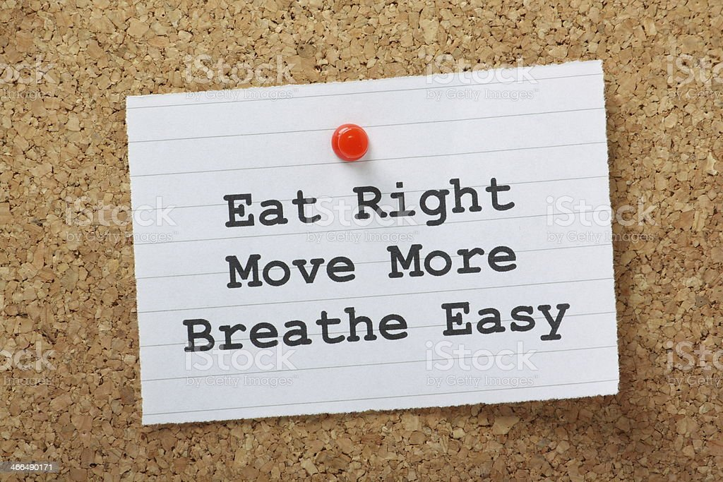 Eat Right,Move More and Breathe Easy stock photo