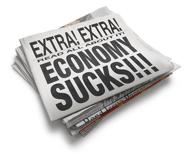 Economy Sucks!!! A newspaper with the headline