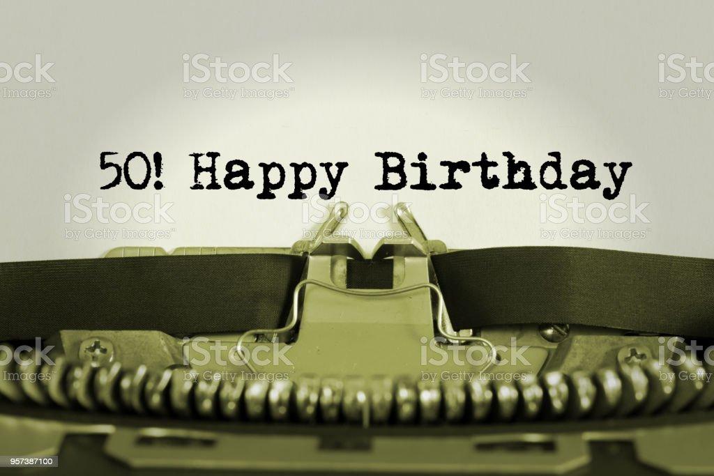 Eine Schreibmaschine Und Gluckwunsche Zum 50 Geburtstag Stock Photo