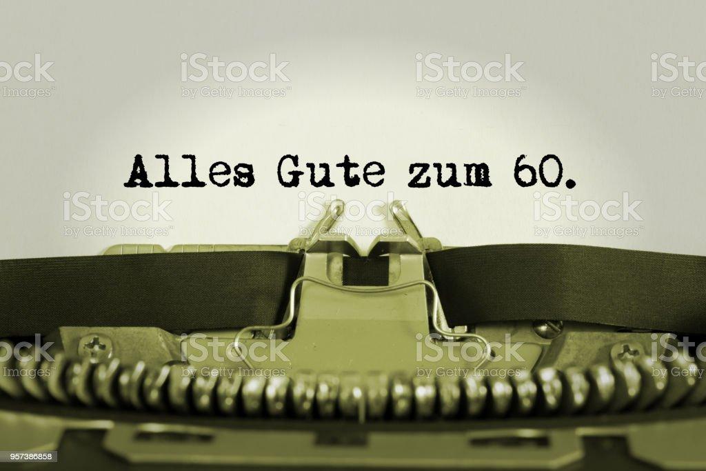 Eine Schreibmaschine Und Glückwünsche Zum 60 Geburtstag