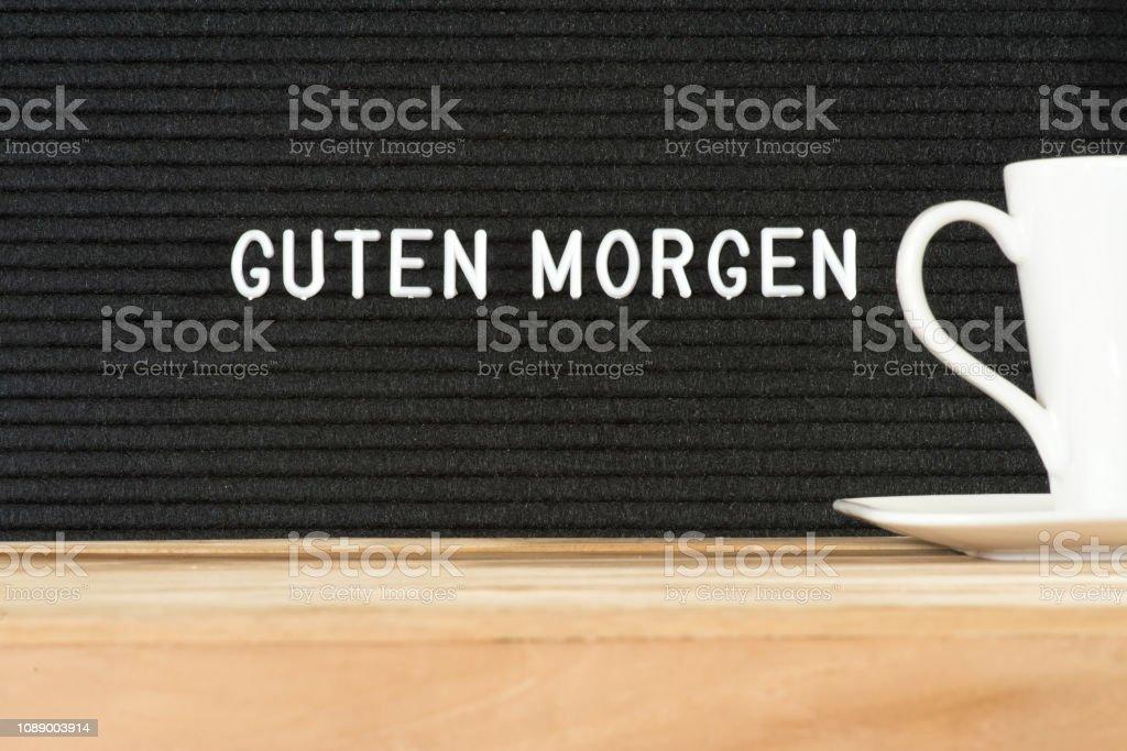 Eine Tasse Kaffee Und Slogan Guten Morgen Stock Photo