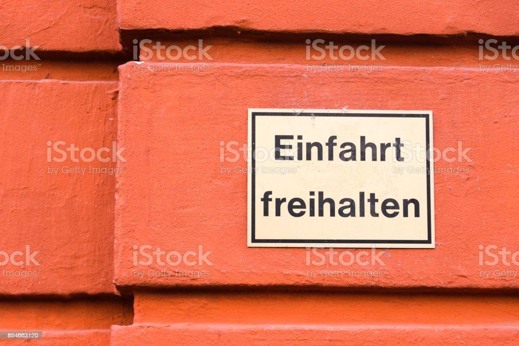 Einfahrt Freihalten Sign, Heidelberg, Germany stock photo
