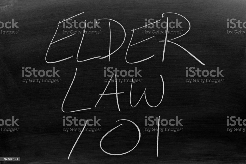 Elder Law 101 On A Blackboard stock photo