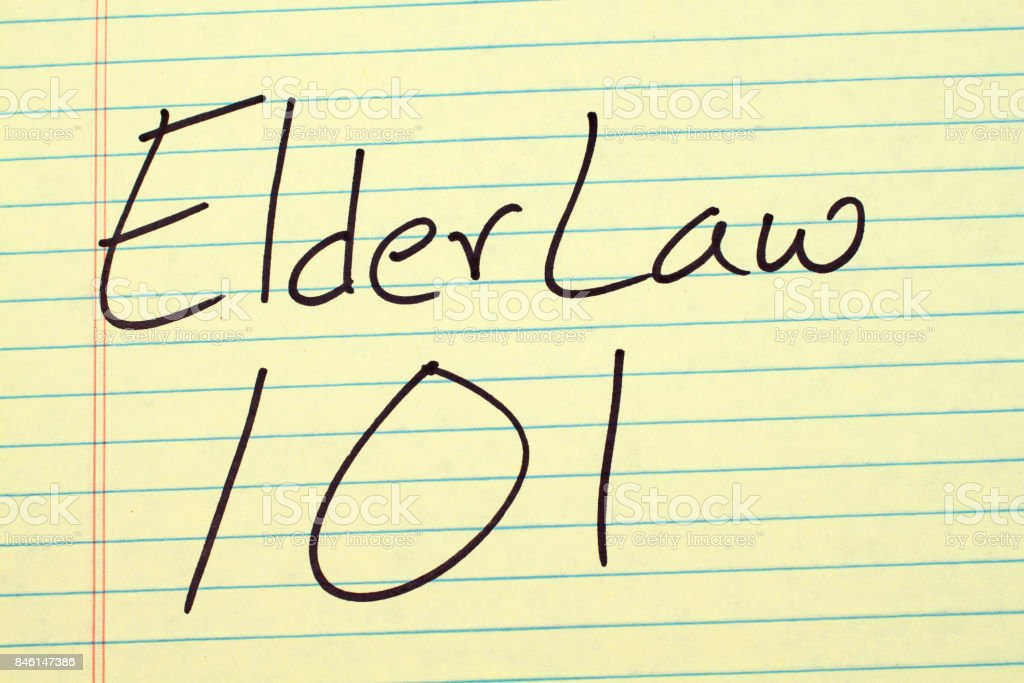 Elder Law 101 On A Yellow Legal Pad stock photo