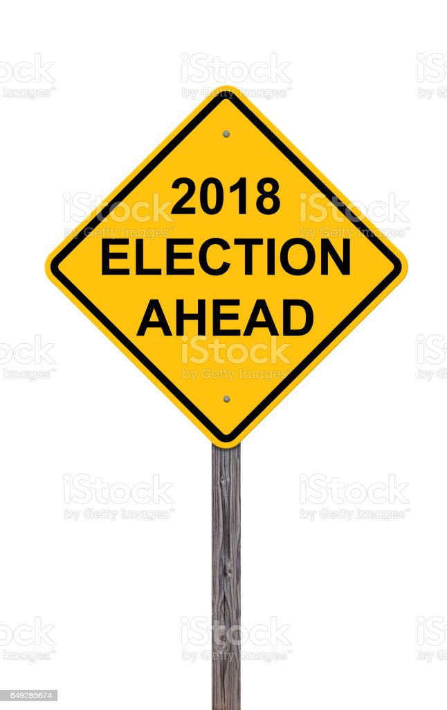 2018 Election Ahead Sign stock photo