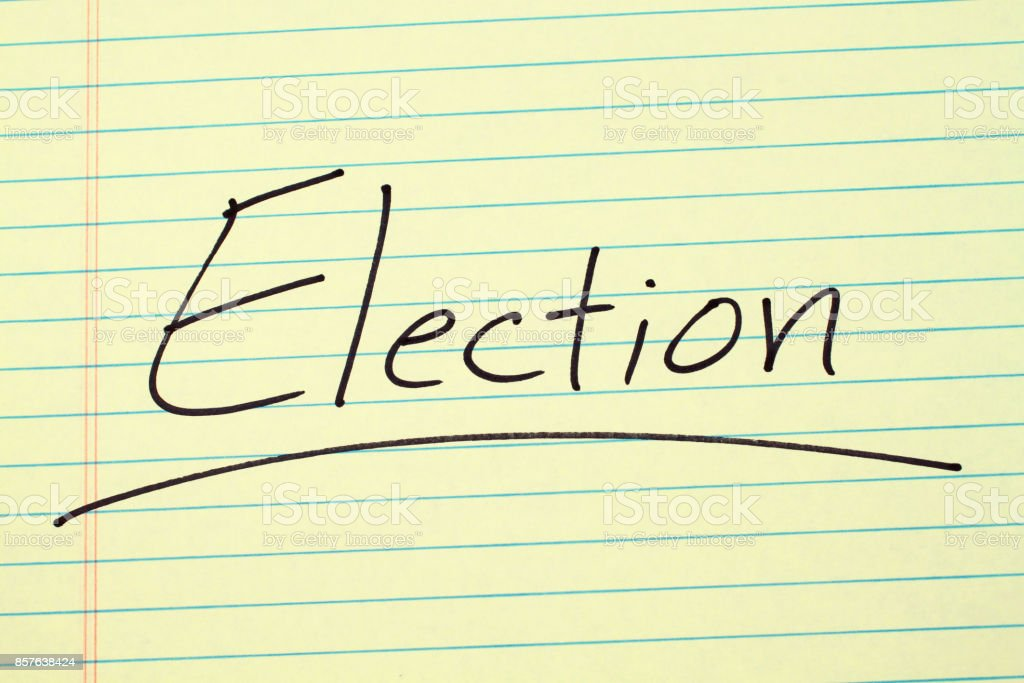 Election On A Yellow Legal Pad stock photo