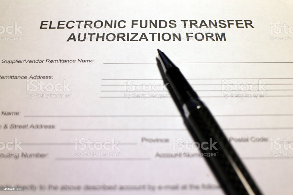 Electronic Funds Transfer Authorization Form Stock Photo More