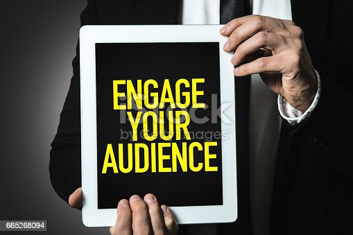 istock Engage Your Audience 665268094