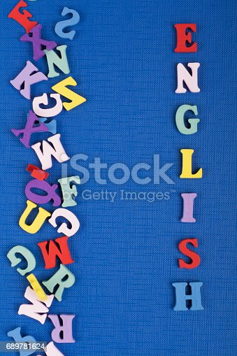 istock English word on blue background composed from colorful abc alphabet block wooden letters, copy space for ad text. Learning english concept 689781624