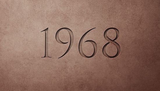Engraved Historical Year 1968 On Textured Old Surface