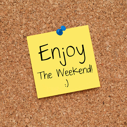 Enjoy The Weekend Stock Photo - Download Image Now - iStock